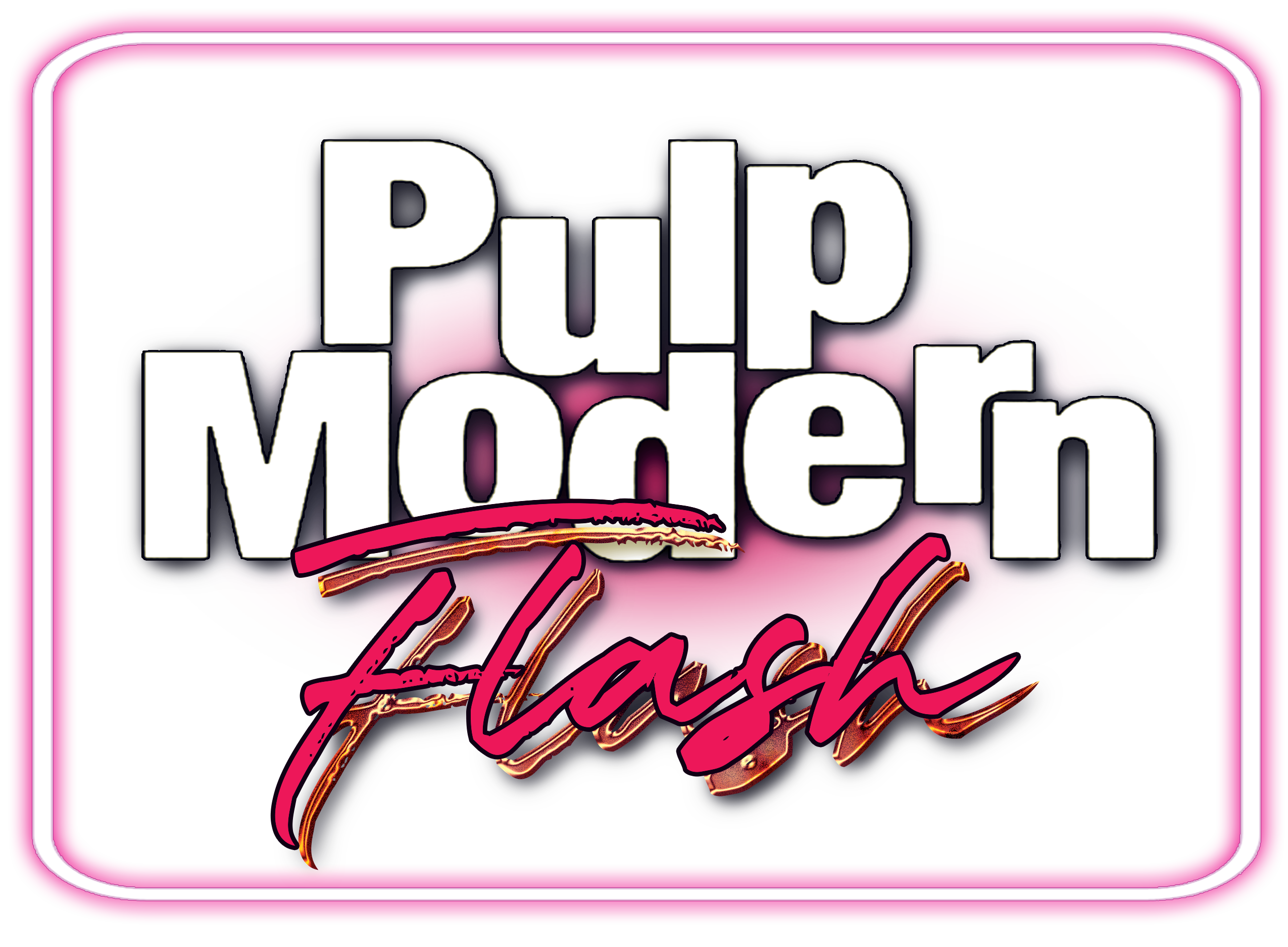 Pulp Modern Flash: The Original and The Best